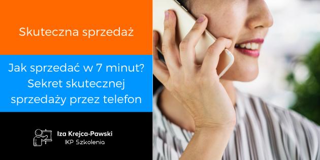 Jak sprzedać w 7 minut Sekret skutecznej sprzedaży przez telefon.