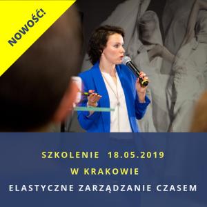 Szkolenie otwarte w Krakowie Elastyczne Zarządzanie Czasem