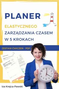 Okładka Planera Elastycznego Zarządzania Czasem zawierającego ćwiczenia do samodzielnego zarządzania czasem