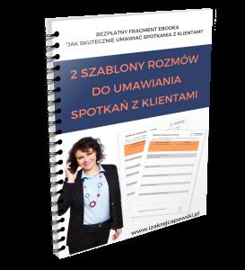 2 sZABLONY ROZMÓW Umawiania spotkań z ebooka Jak skutecznie umawiać spotkania Iza Krejca Pawski