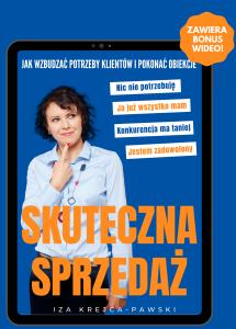 Ebook Skuteczna Sprzedaż. jak wzbudzać potrzeby klientów i pokonac obiekcj_ Iza Krejca-Pawski