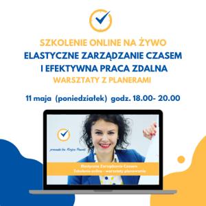 Elastyczne Zarządzanie czasem Szkolenie online Iza Krejca-Pawski