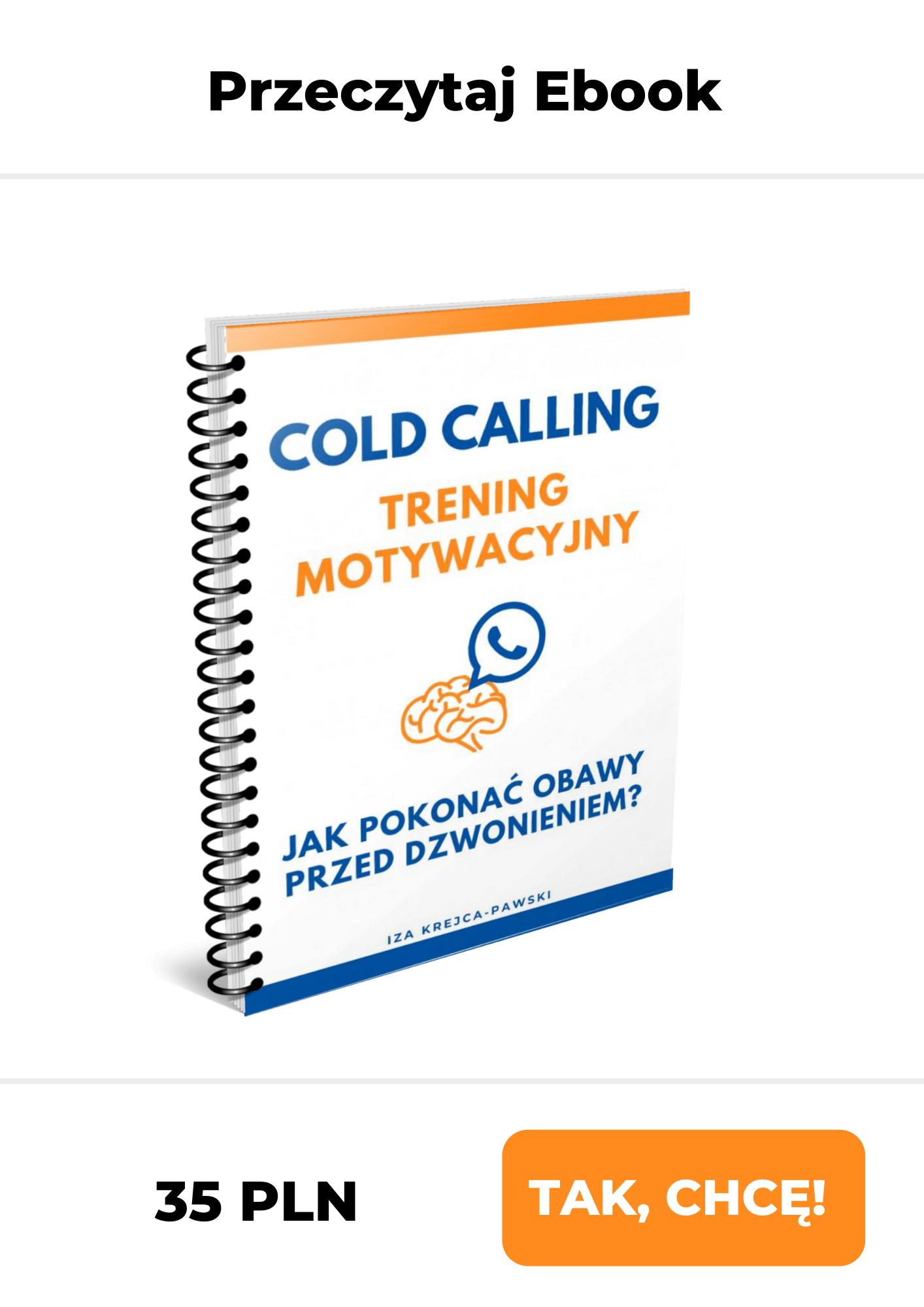 Ebook Cold Calling Trening motywacyjny Iza Krejca-Pawski