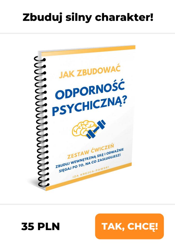 Ebook Trening charakteru Ćwiczenia budujące Odporność Psychiczną Iza Krejca-Pawski