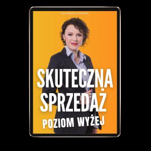 Ebook Skuteczna Sprzedaż. Poziom Wyżej Iza Krejca-Pawski