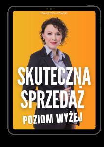 Ebook Skuteczna Sprzedaż. Poziom Wyżej Iza Krejca-Pawski w PDF do edytowania