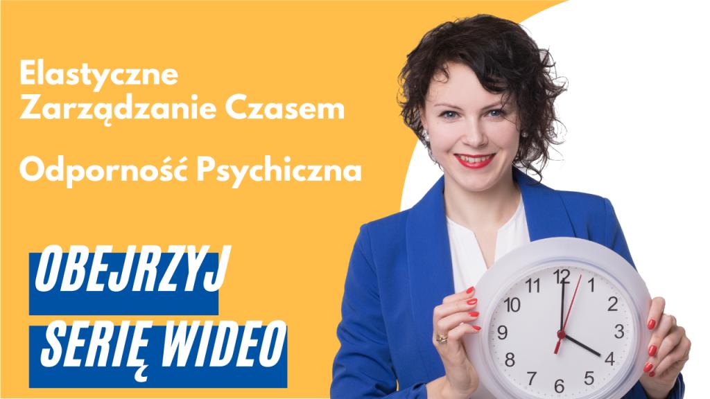 Elastyczne Zarządzanie Czasem Odporność Psychiczna wskazówki wideo