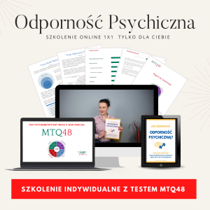 Odporność Psychiczna Szkolenie online 1×1 połączone z analizą kwestionariusza MTQ48