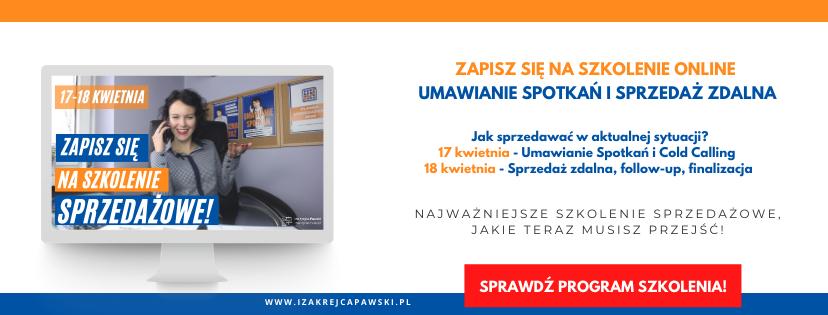 Szkolenia online z Izą Krejca-Pawski  Umawianie Spotkań Cold calling Sprzedaż Zdalna