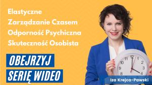 Elastyczne Zarządzanie Czasem Odporność Psychiczna Wideo iza Krejca-Pawski