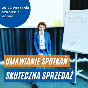 Szkolenie online Umawianie Spotkań i Skuteczna Sprzedaż 25 i 26 września